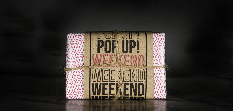 Pop Up! Weekend